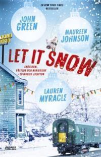 let-it-snow-magisk-julhelg-i-tre-delar